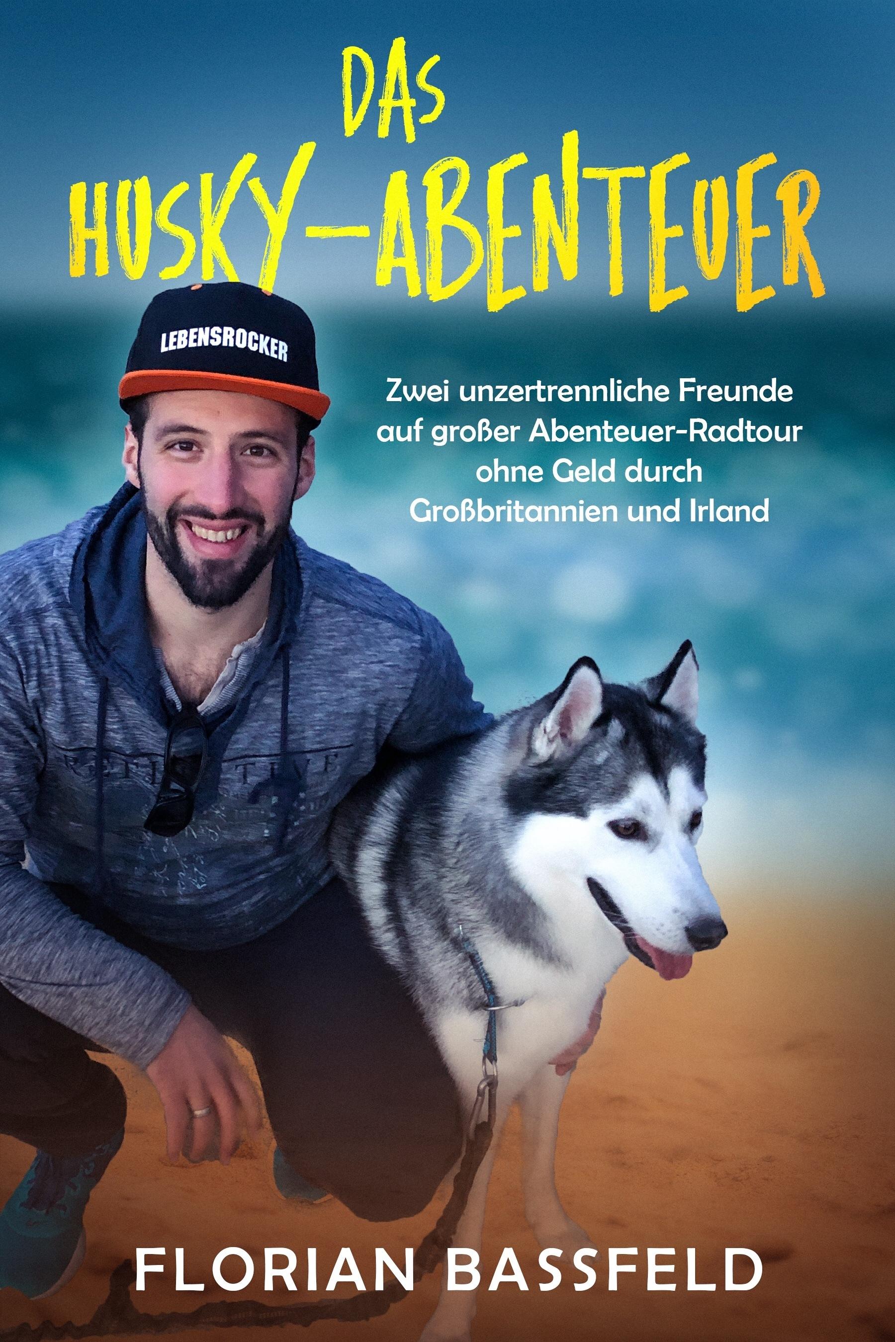 Das Husky-Abenteuer Florian Bassfeld
